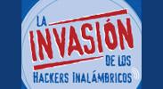 La Invasion de los Hackers Inalambricos