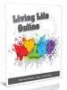 Living Life Online