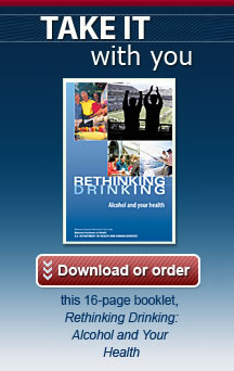 Take it with you - [screenshot of Rethinking Drinking cover] - Download or Order this 16-page booklet, Rethinking Drinking: Alcohol and your health