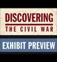 Discovering the Civil War Exhibit