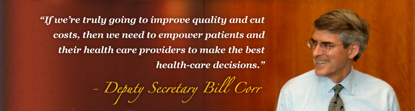 If we're truly going to improve quality and cut costs, then we need to empower patients and their health care providers to make the best health-care decisions