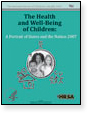 The Health and Well Being of Children