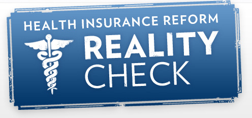 Health Insurance Reform Reality Check