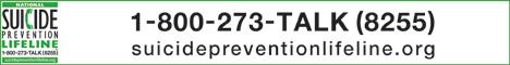 National Suicide Prevention Lifeline. 1-800-273-TALK (8255). suicidepreventionlifeline.org.