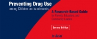 Preventing Drug Abuse among Children and Adolescents (In Brief)