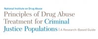 Principles of Drug Abuse Treatment for Criminal Justice Populations - A Research-Based Guide