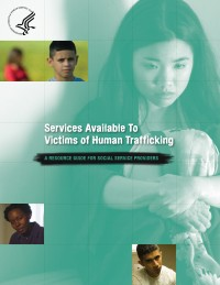 Services Available to Victims of Human Trafficking