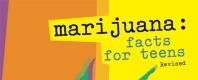 Marijuana: Facts for Teens