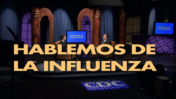 Video: Hablemos de la Influenza