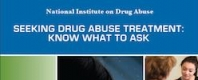 Seeking Drug Abuse Treatment: Know What To Ask