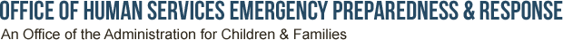 Office of Human Services Emergency Preparedness and Response