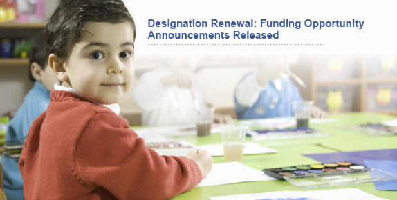 Designation Renewal: Funding Opportunity Announcements Released