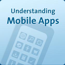 Understanding Mobile Apps