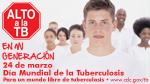 Dia Mundial de la Tuberculosis: Alto a la TB en mi generaci&#243n
