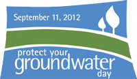 Protect Your Groundwater Day 2012