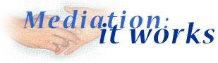 Mediation: it works
