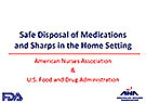 Safe Disposal of Medications and Sharps in the Home Setting