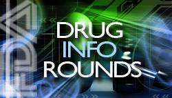 Drug Info Rounds