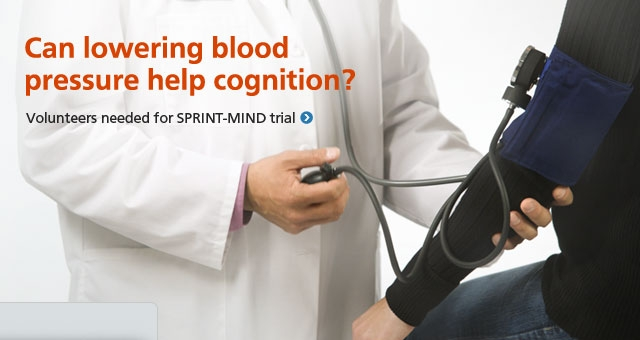 Can lowering blood pressure help cognition? Volunteers needed for SPRINT-MIND trial.