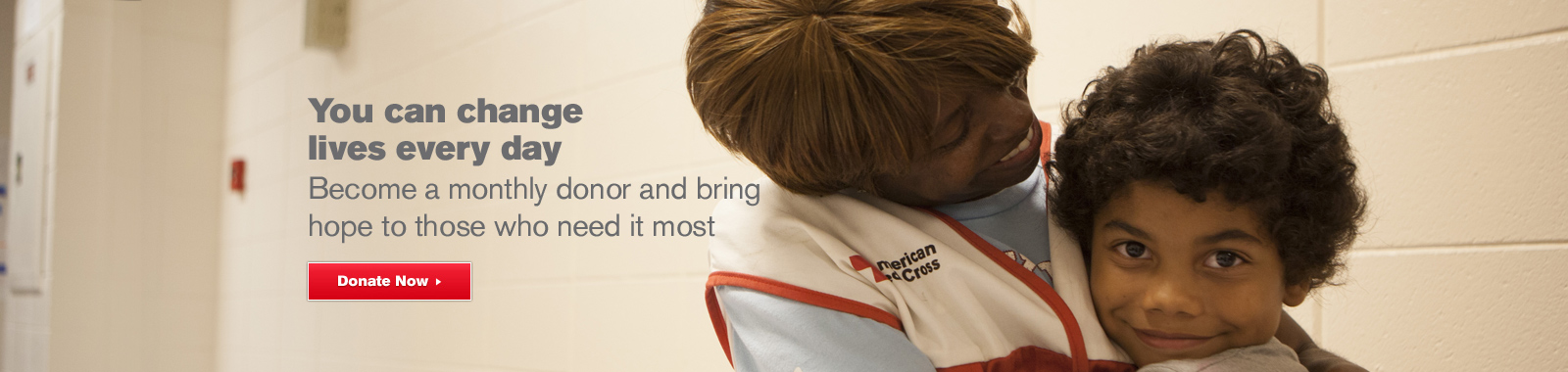 You can change lives every day. Become a monthly donor.