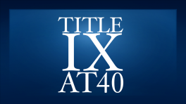 Title IX at 40