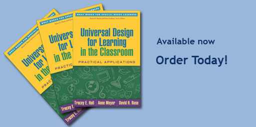 Fanned display of three book covers of UDL in the Classroom: Practical Applications (What Works for Special Needs Learners) with the words 'Available Now, Order today!' written to the left