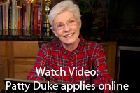 Watch video: Patty Duke applies online.