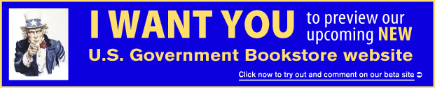 Preview Our Upcoming New U.S. Government Bookstore Website