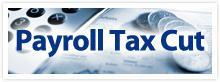 Payroll Tax Cut and Washington Families