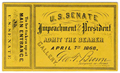 Image: Ticket, 1868 Impeachment Trial, United States Senate Chamber (Cat. no. 16.00219.001)