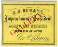 Image: Ticket, 1868 Impeachment Trial, United States Senate Chamber (Cat. no. 16.00061.001)