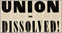 Union is Dissolved!
