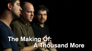 The Making Of: A Thousand More