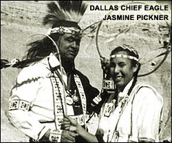 Dallas Chief Eagle and Jasmine Pickner