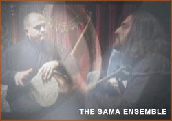 The Sama Ensemble