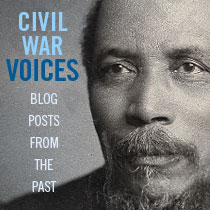 CIVIL WAR VOICES Blog Posts from the Past