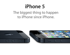 iPhone 5. The biggest thing to happen to iPhone since iPhone.