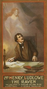 """Poster for """"The Raven: The Love Story of Edgar Allan Poe,"""" by George Hazelton (1908)"""