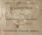 Constitution of the provisional government of the Confederate States of America.