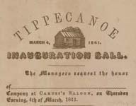 Tippecanoe Inauguration Ball, March 4, 184: [invitation].