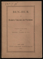 Ben-Hur in dramatic tableaux and pantomime