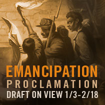 THE CIVIL WAR IN AMERICA Emancipation Proclamation Draft on View Jan 3-Feb 13