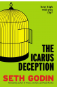 The Icarus Deception: How...
