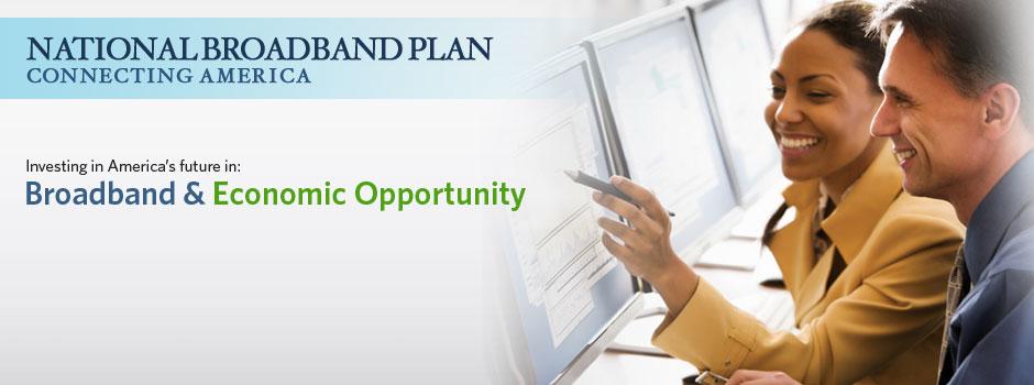 Broadband & Economic Opportunity