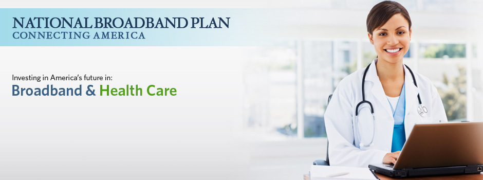 Broadband & Healthcare