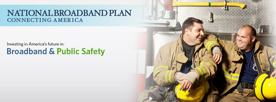 Broadband & Public Safety