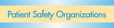 Patient Safety Organizations