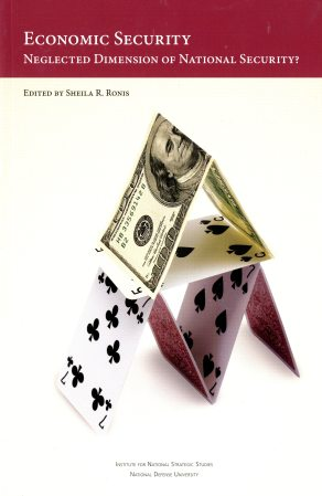 Economic Security: Neglected Dimension of National Security? ISBN 9780160898082
