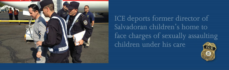 ICE deports former director of Salvadoran children's home to face charges of sexually assaulting children under his care