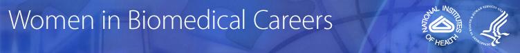 Women in Biomedical Careers